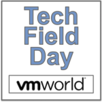 Tech Field Day Extra at VMworld US 2018