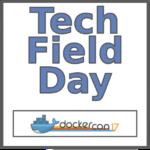 Tech Field Day Extra at DockerCon17